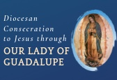 Consecration to Jesus through Our Lady of Guadelupe